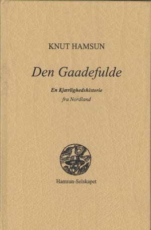 Knut Hamsun Den Gaadefulde 1877