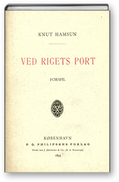 Ved rigets port Knut Hamsun